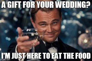 wedding just here for food