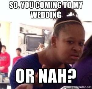 wedding  or nah